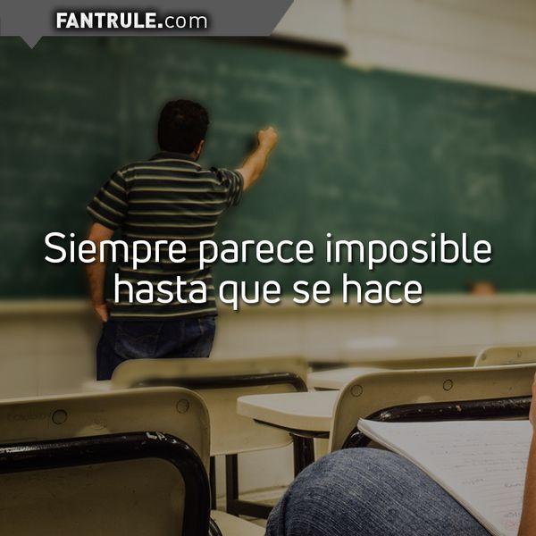 Imágenes con Frases Motivadoras para estudiar y lograr lo imposible