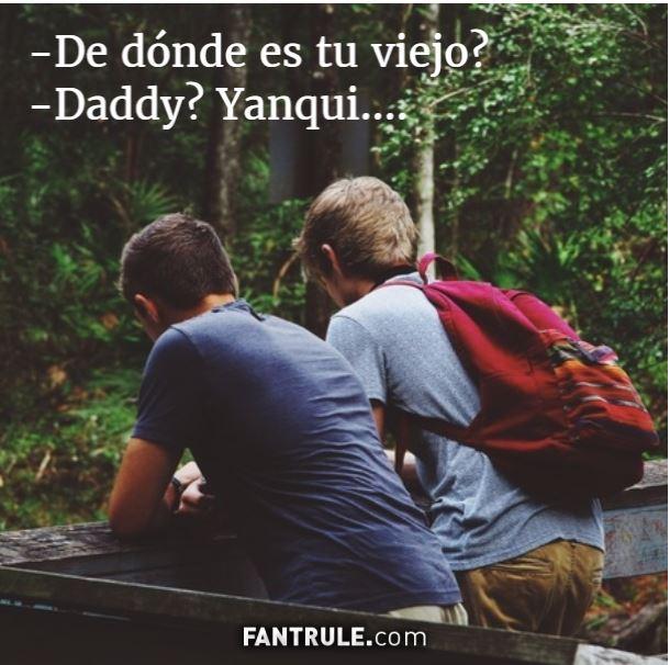 Imagenes Graciosas Frases Comicas compartir perfil de Whatsapp Chistosas para muro de Facebook Originales Meme daddy yanqui