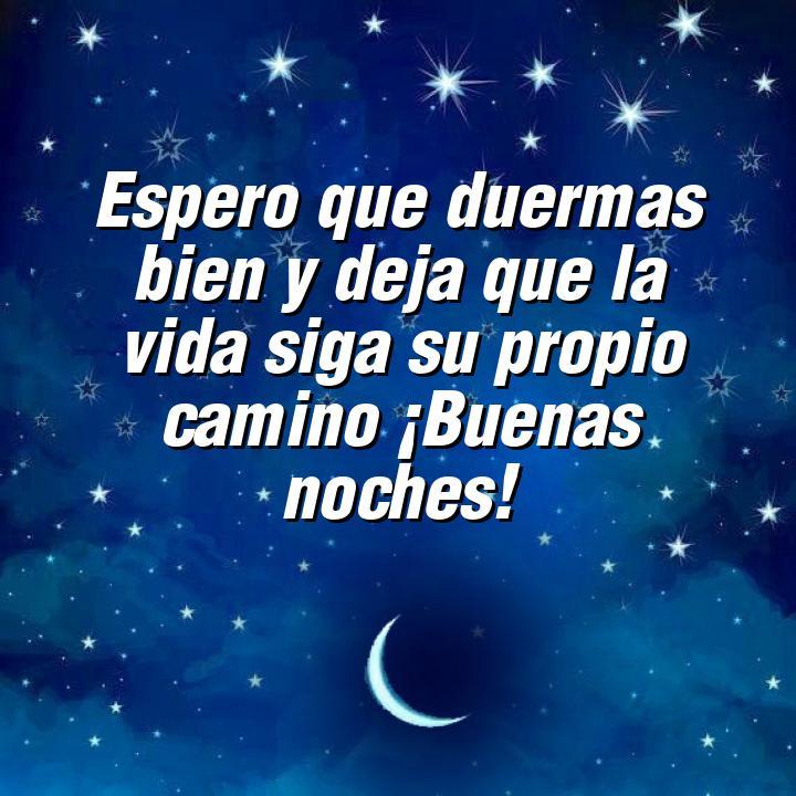 buenas noches 2 espero que duermas bien y deja que la