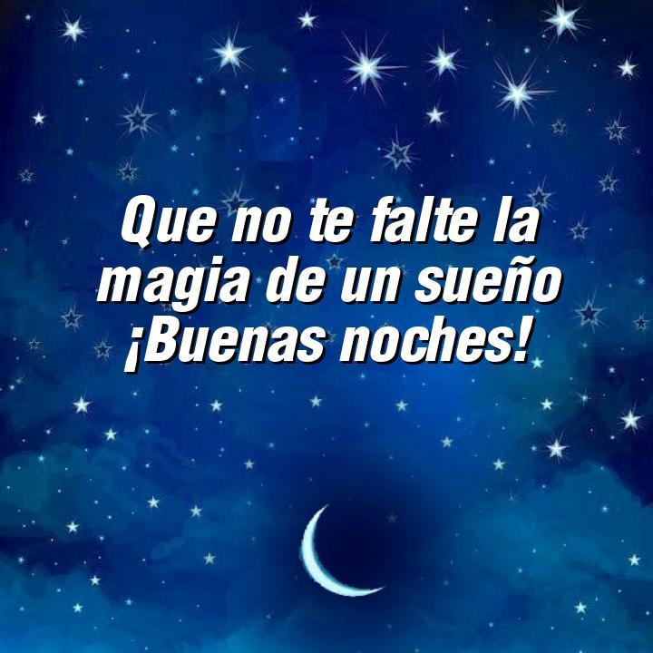 buenas noches 2 que no te falte la magia de un