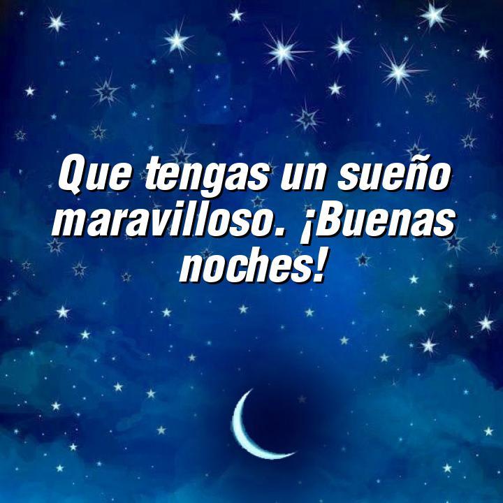 buenas noches 2 que tengas un sueno maravilloso buenas noches