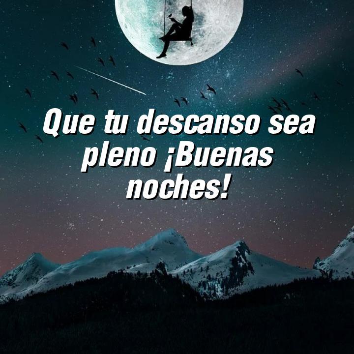 buenas noches 5 que tu descanso sea pleno buenas noches