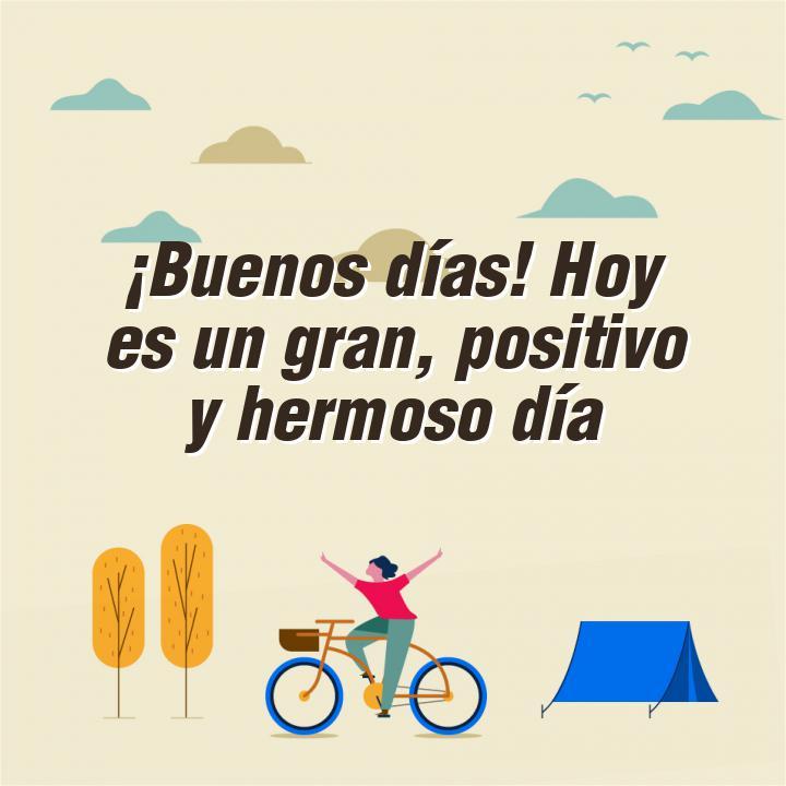 frases dia buenos dias hoy es un gran positivo y